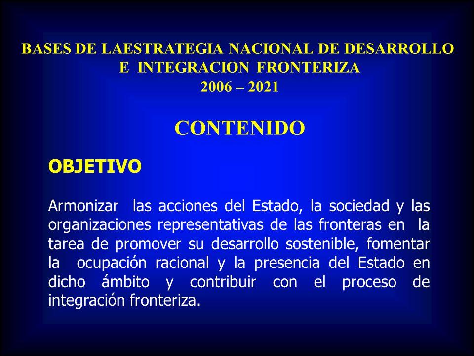 BASES DE LAESTRATEGIA NACIONAL DE DESARROLLO E INTEGRACION FRONTERIZA