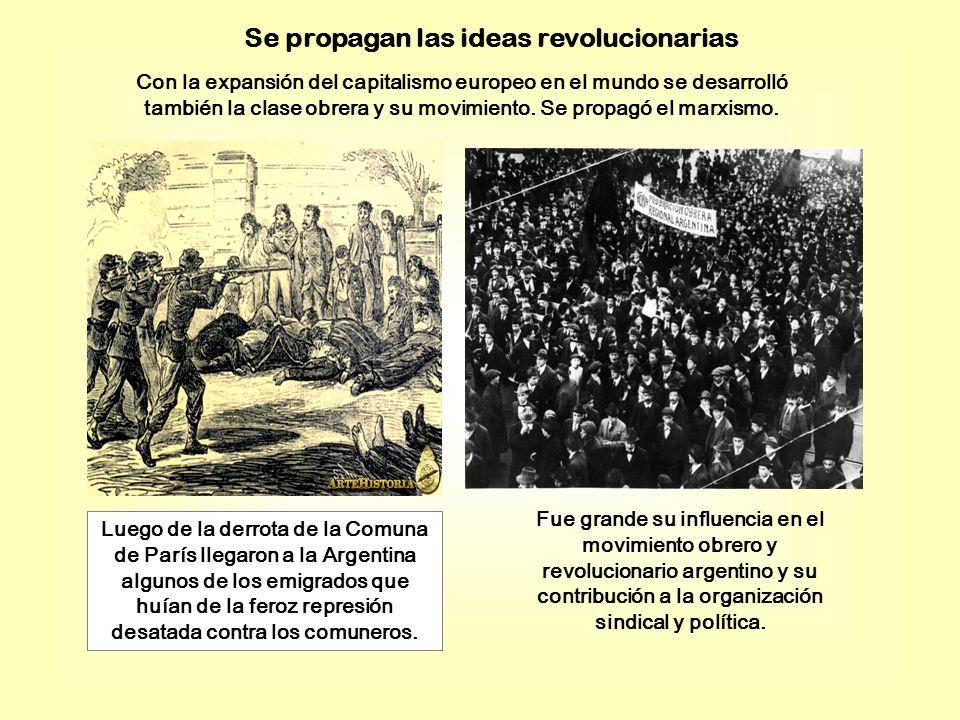 Se propagan las ideas revolucionarias