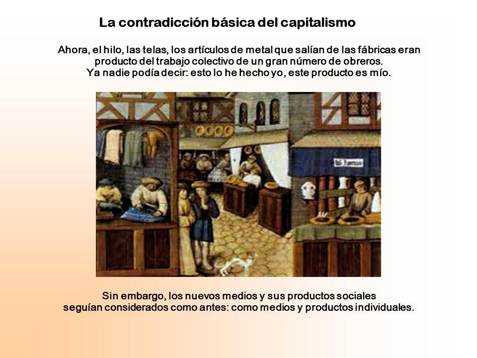 La contradicción básica del capitalismo