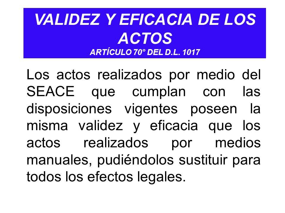 VALIDEZ Y EFICACIA DE LOS ACTOS ARTÍCULO 70° DEL D.L. 1017
