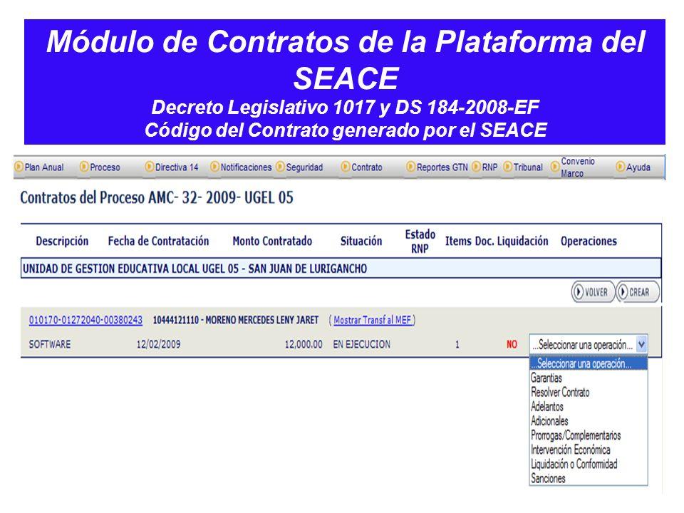 Módulo de Contratos de la Plataforma del SEACE Decreto Legislativo 1017 y DS 184-2008-EF Código del Contrato generado por el SEACE