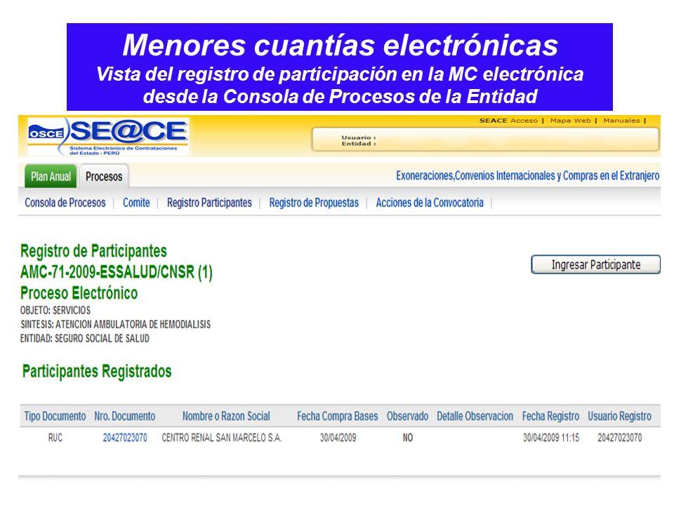 Menores cuantías electrónicas Vista del registro de participación en la MC electrónica desde la Consola de Procesos de la Entidad