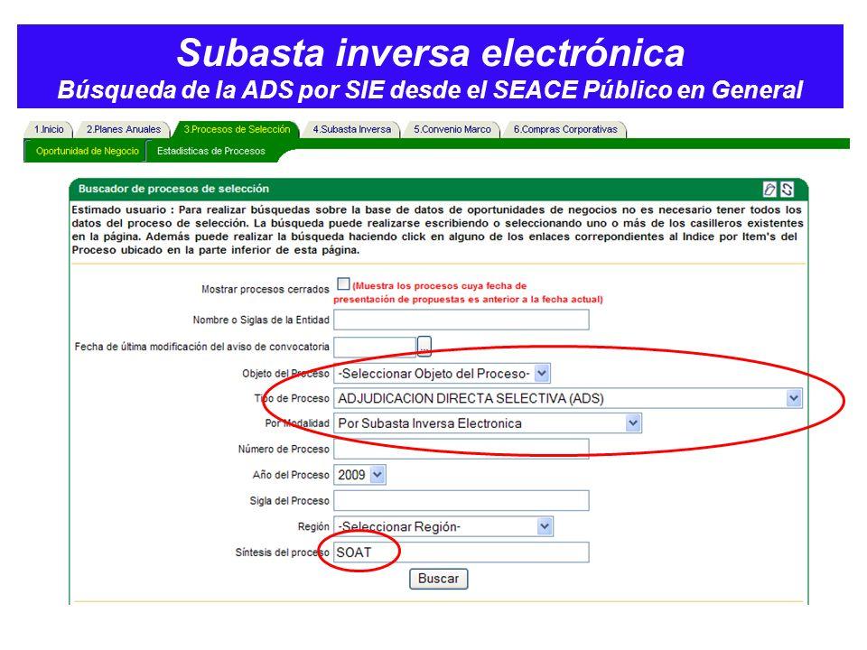 Subasta inversa electrónica Búsqueda de la ADS por SIE desde el SEACE Público en General