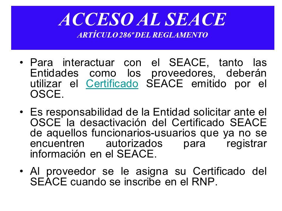 ACCESO AL SEACE ARTÍCULO 286º DEL REGLAMENTO