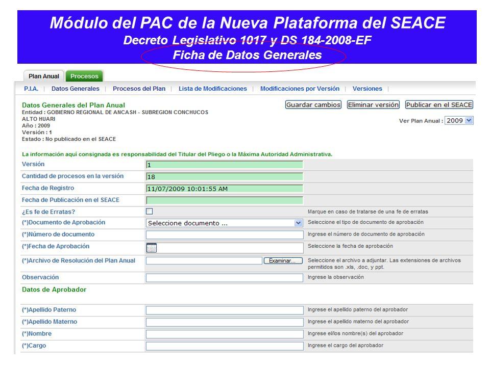 Módulo del PAC de la Nueva Plataforma del SEACE Decreto Legislativo 1017 y DS 184-2008-EF Ficha de Datos Generales