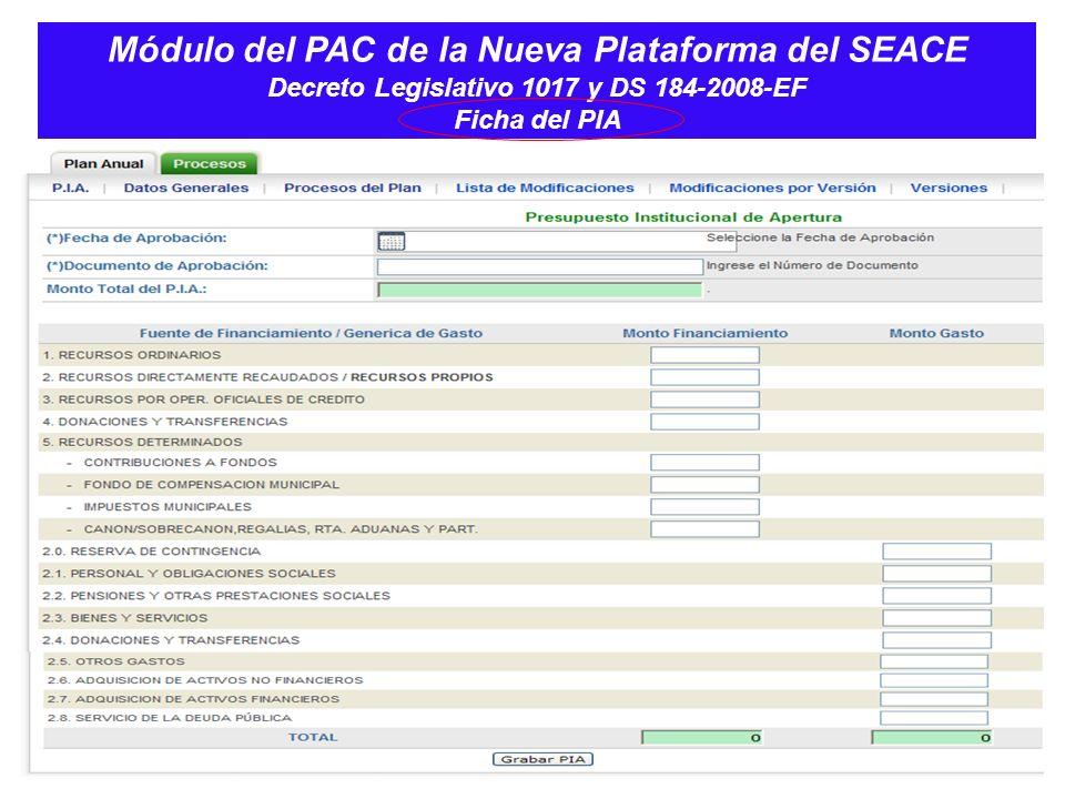 Módulo del PAC de la Nueva Plataforma del SEACE Decreto Legislativo 1017 y DS 184-2008-EF Ficha del PIA
