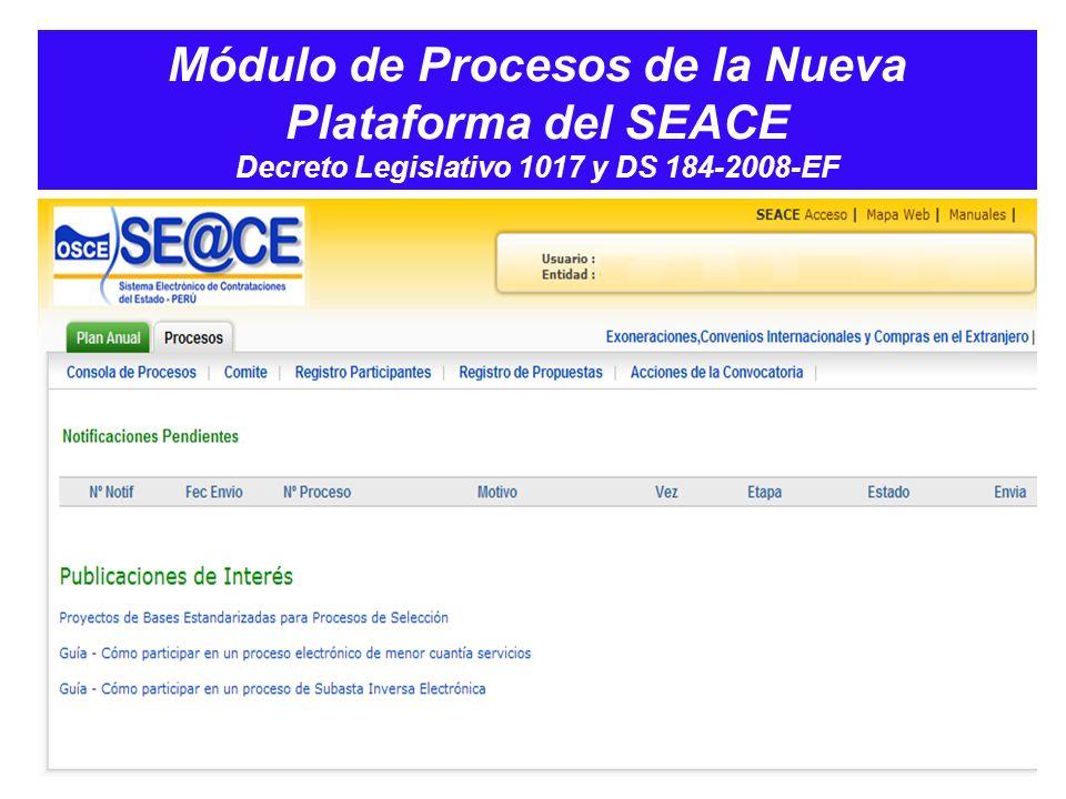 Módulo de Procesos de la Nueva Plataforma del SEACE Decreto Legislativo 1017 y DS 184-2008-EF