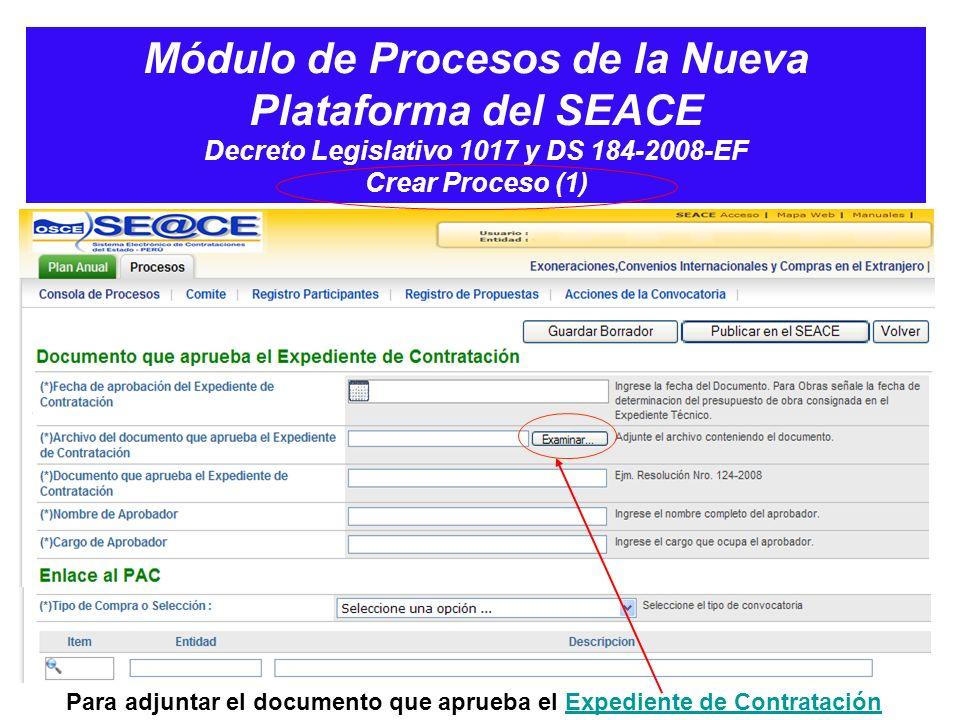 Módulo de Procesos de la Nueva Plataforma del SEACE Decreto Legislativo 1017 y DS 184-2008-EF Crear Proceso (1)