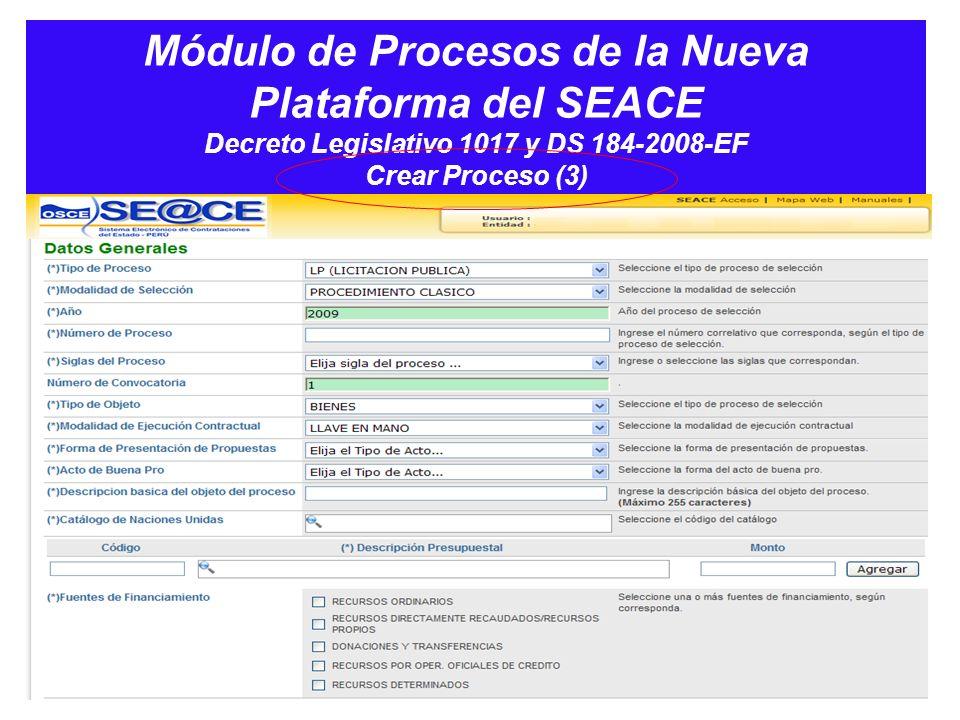 Módulo de Procesos de la Nueva Plataforma del SEACE Decreto Legislativo 1017 y DS 184-2008-EF Crear Proceso (3)