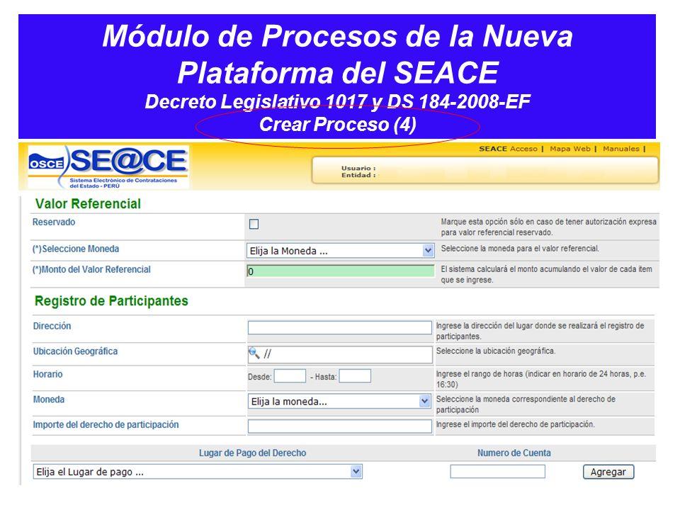 Módulo de Procesos de la Nueva Plataforma del SEACE Decreto Legislativo 1017 y DS 184-2008-EF Crear Proceso (4)