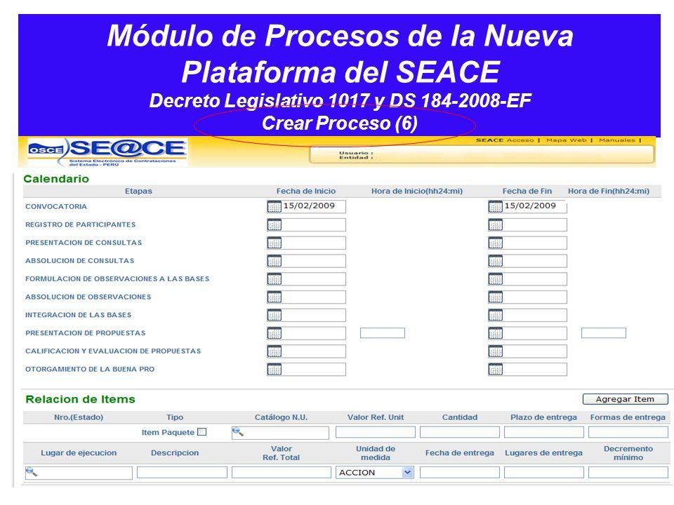 Módulo de Procesos de la Nueva Plataforma del SEACE Decreto Legislativo 1017 y DS 184-2008-EF Crear Proceso (6)