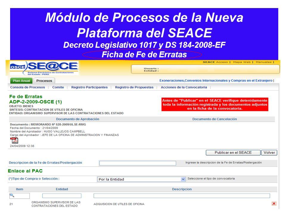 Módulo de Procesos de la Nueva Plataforma del SEACE Decreto Legislativo 1017 y DS 184-2008-EF Ficha de Fe de Erratas