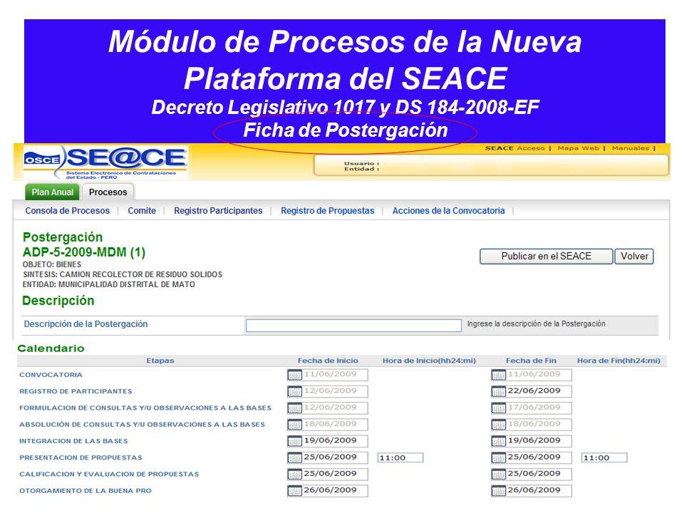 Módulo de Procesos de la Nueva Plataforma del SEACE Decreto Legislativo 1017 y DS 184-2008-EF Ficha de Postergación