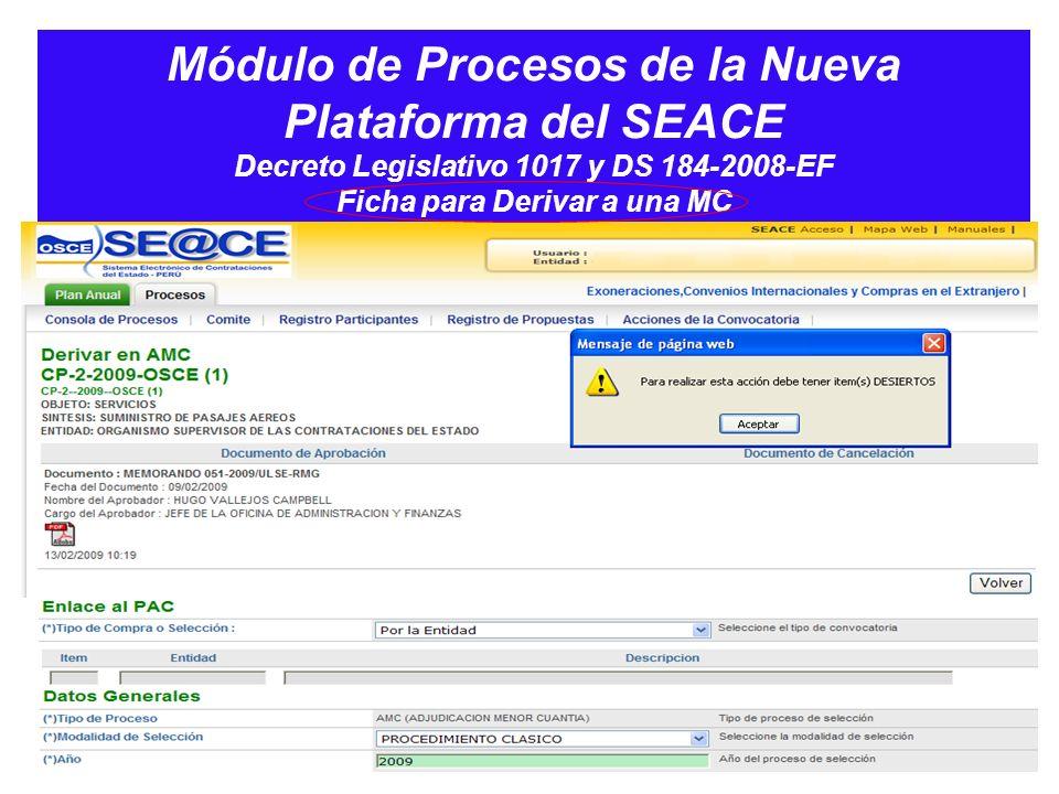 Módulo de Procesos de la Nueva Plataforma del SEACE Decreto Legislativo 1017 y DS 184-2008-EF Ficha para Derivar a una MC