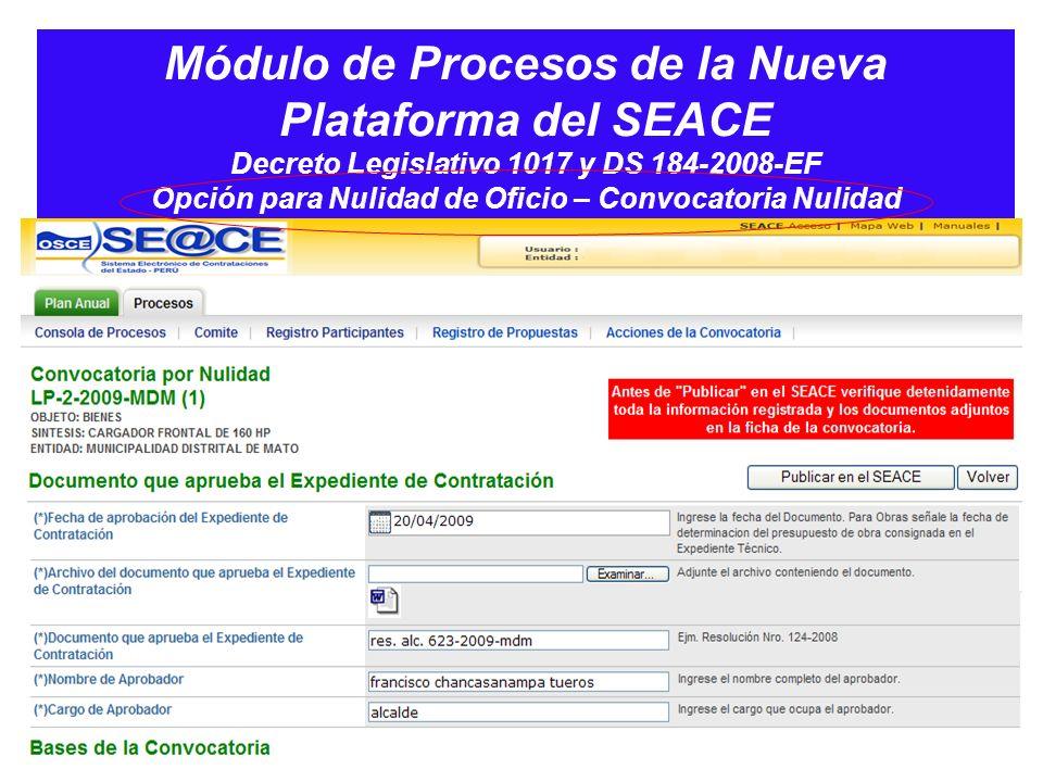 Módulo de Procesos de la Nueva Plataforma del SEACE Decreto Legislativo 1017 y DS 184-2008-EF Opción para Nulidad de Oficio – Convocatoria Nulidad