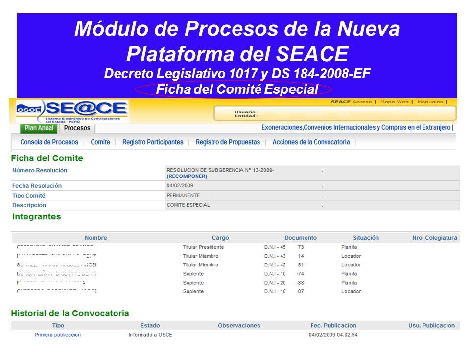 Módulo de Procesos de la Nueva Plataforma del SEACE Decreto Legislativo 1017 y DS 184-2008-EF Ficha del Comité Especial