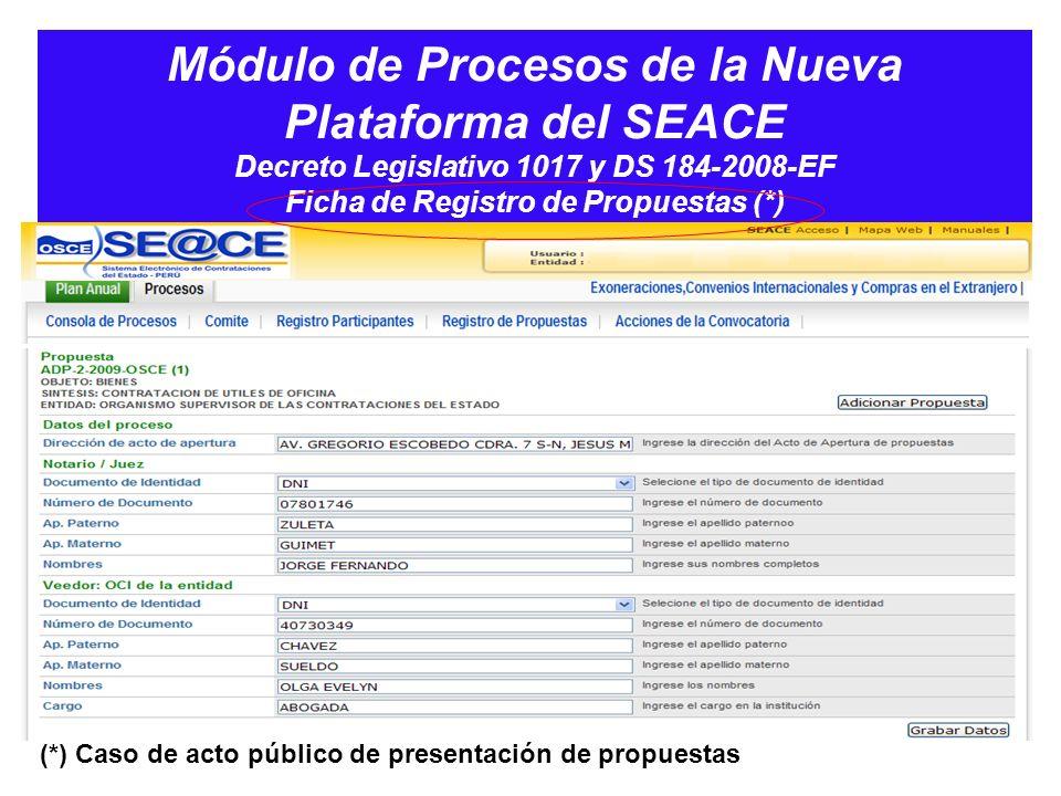 Módulo de Procesos de la Nueva Plataforma del SEACE Decreto Legislativo 1017 y DS 184-2008-EF Ficha de Registro de Propuestas (*)