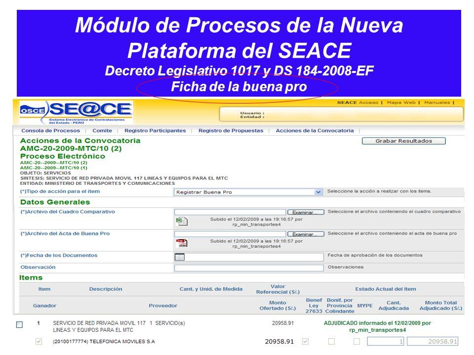 Módulo de Procesos de la Nueva Plataforma del SEACE Decreto Legislativo 1017 y DS 184-2008-EF Ficha de la buena pro