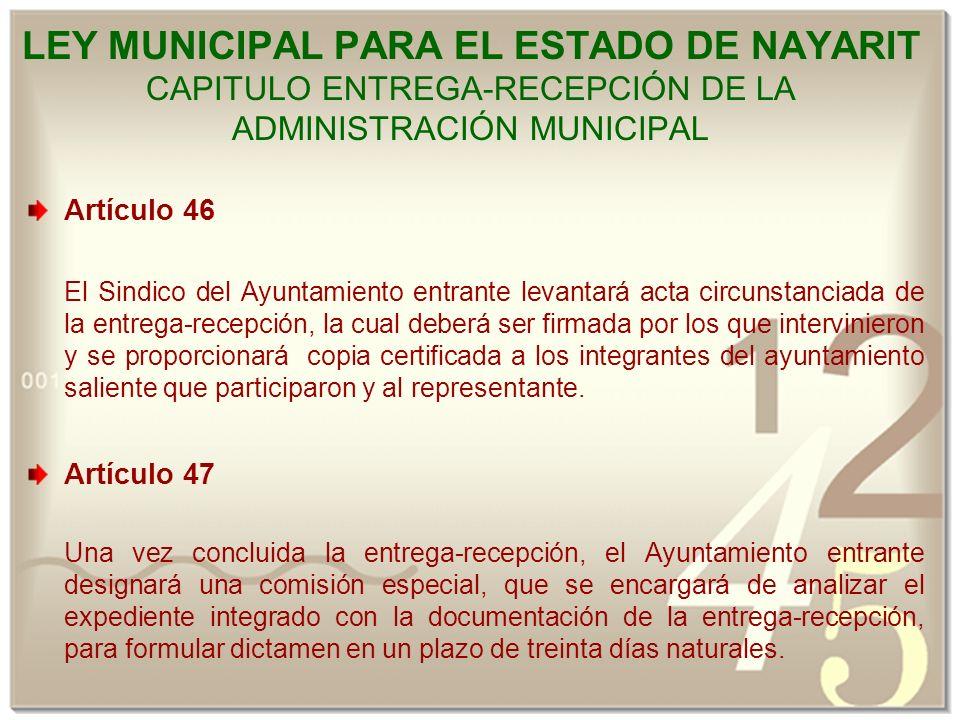 LEY MUNICIPAL PARA EL ESTADO DE NAYARIT CAPITULO ENTREGA-RECEPCIÓN DE LA ADMINISTRACIÓN MUNICIPAL