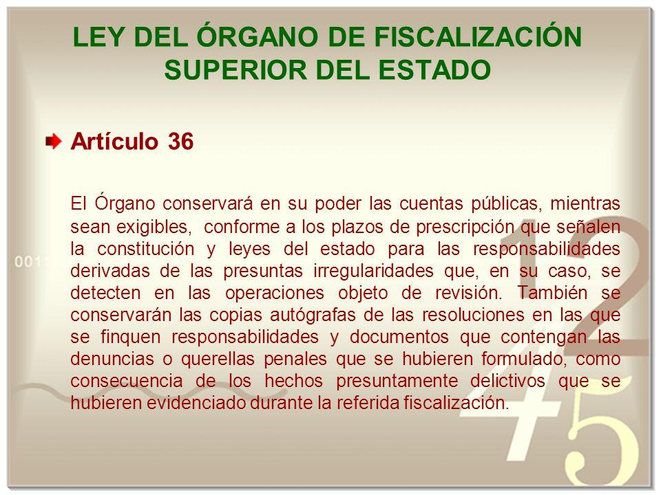 LEY DEL ÓRGANO DE FISCALIZACIÓN SUPERIOR DEL ESTADO