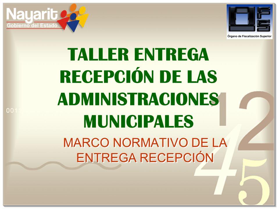 TALLER ENTREGA RECEPCIÓN DE LAS ADMINISTRACIONES MUNICIPALES