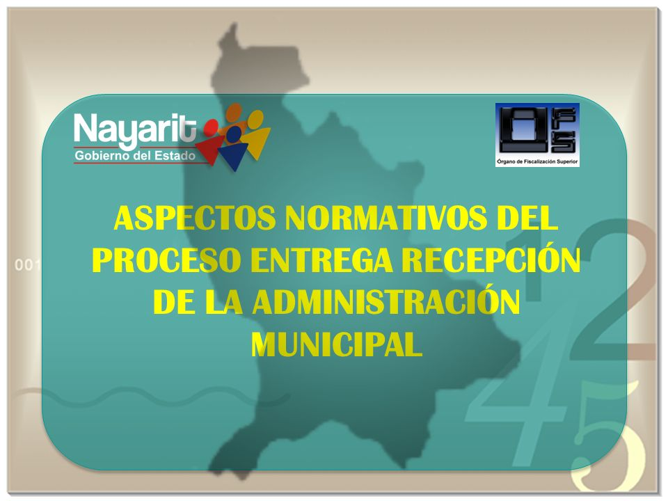 ASPECTOS NORMATIVOS DEL PROCESO ENTREGA RECEPCIÓN DE LA ADMINISTRACIÓN MUNICIPAL