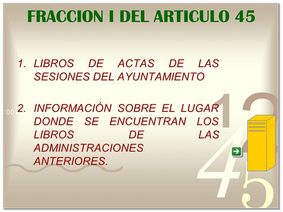 FRACCION I DEL ARTICULO 45