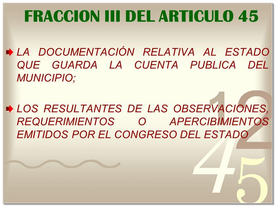 FRACCION III DEL ARTICULO 45