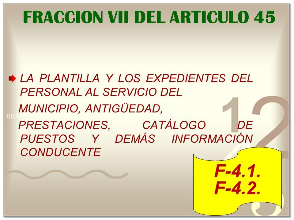 FRACCION VII DEL ARTICULO 45