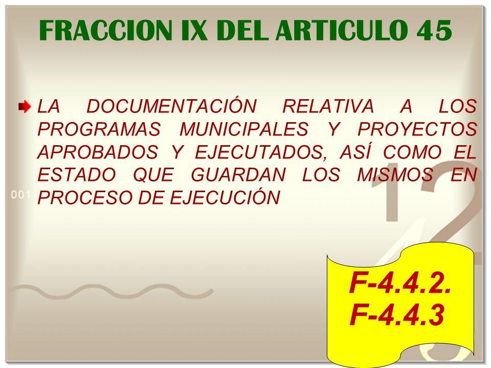 FRACCION IX DEL ARTICULO 45