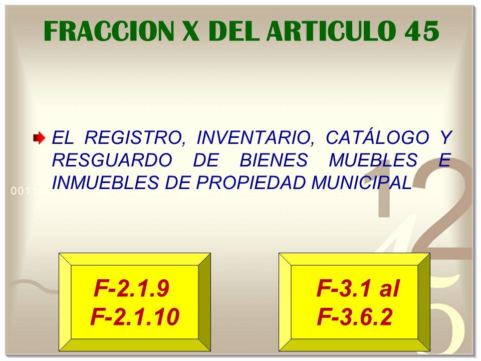 FRACCION X DEL ARTICULO 45