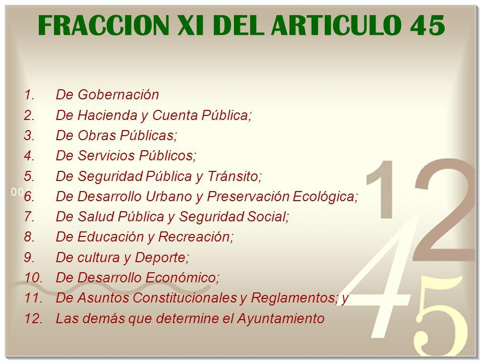 FRACCION XI DEL ARTICULO 45