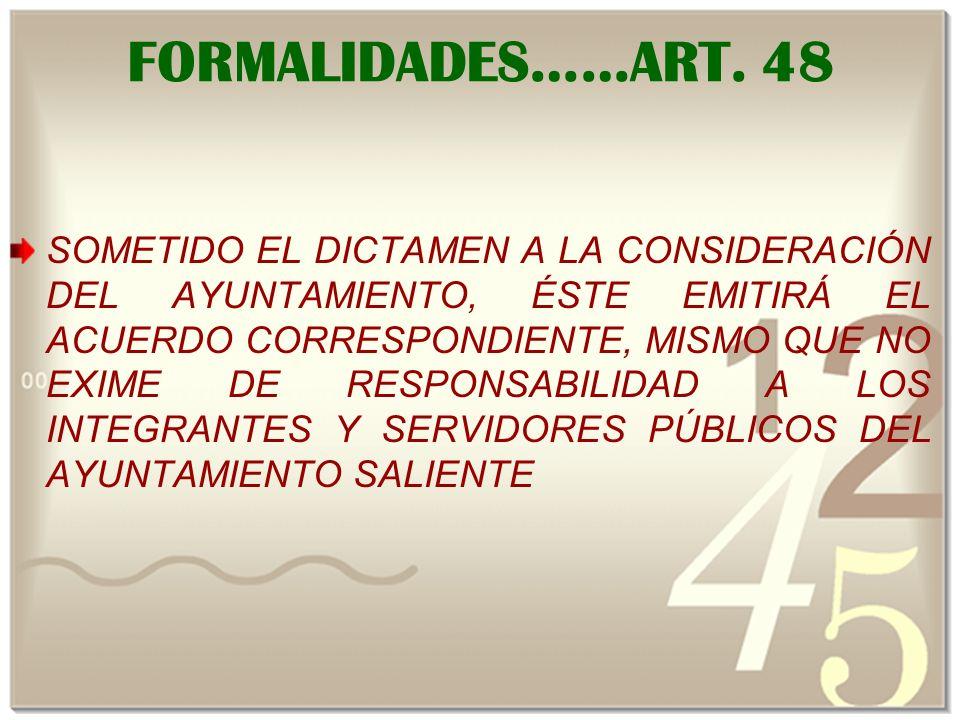 FORMALIDADES……ART. 48
