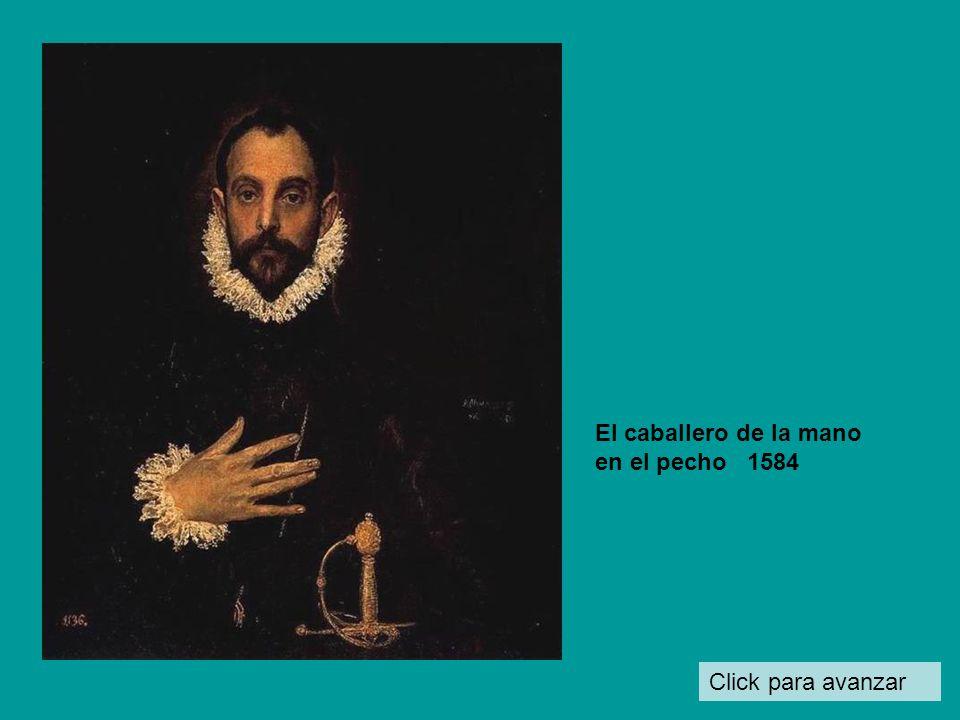 El caballero de la mano en el pecho 1584 Click para avanzar