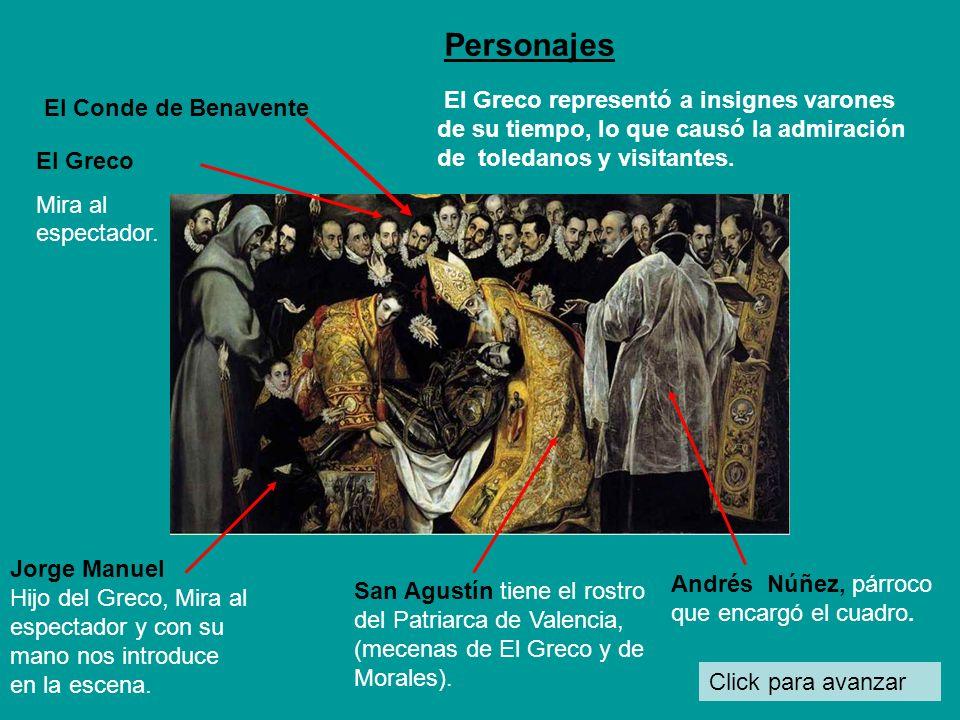 PersonajesEl Greco representó a insignes varones de su tiempo, lo que causó la admiración de toledanos y visitantes.