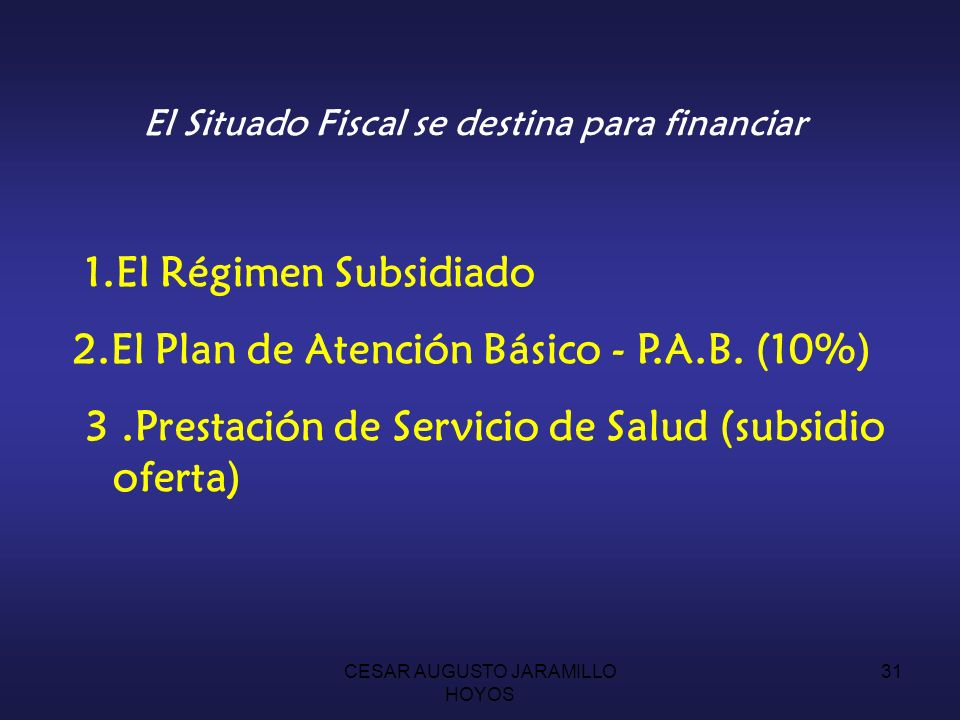 El Situado Fiscal se destina para financiar