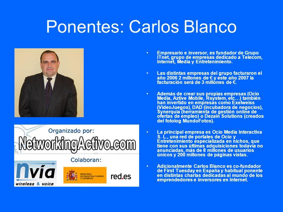 Ponentes: Carlos Blanco