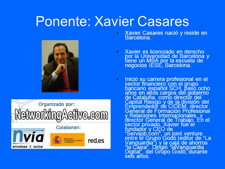 Ponente: Xavier Casares