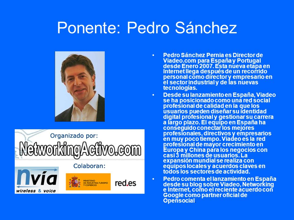 Ponente: Pedro Sánchez