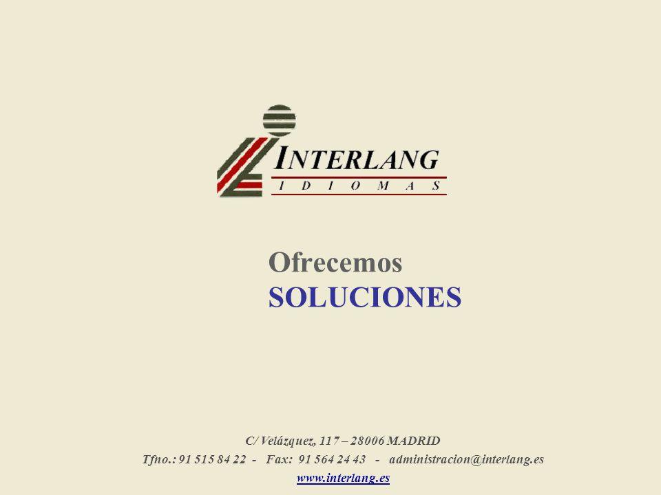 Tfno.: 91 515 84 22 - Fax: 91 564 24 43 - administracion@interlang.es