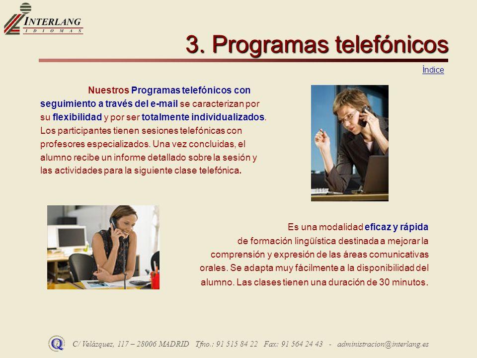 3. Programas telefónicos