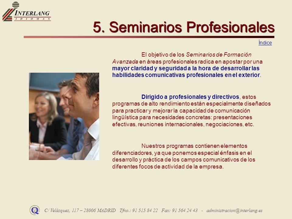 5. Seminarios Profesionales