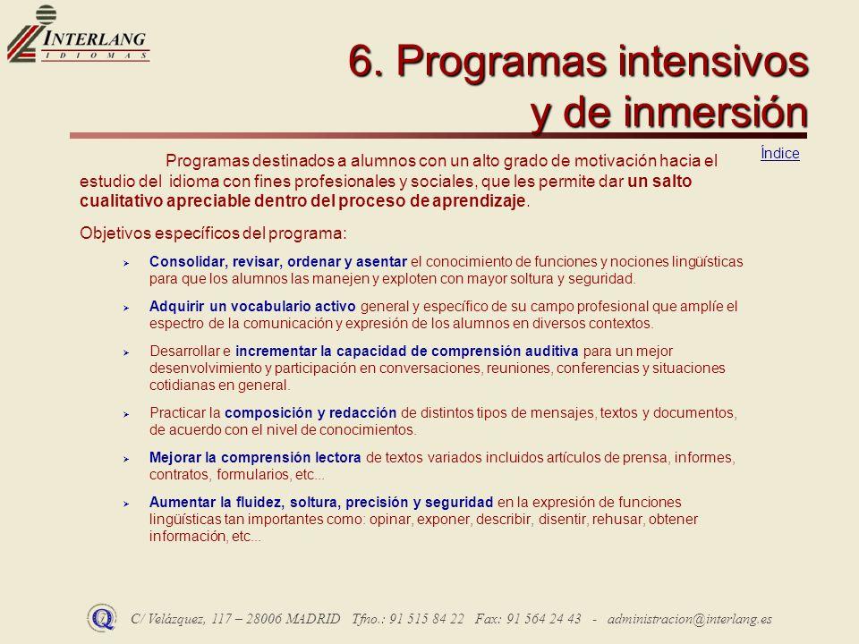 6. Programas intensivos y de inmersión