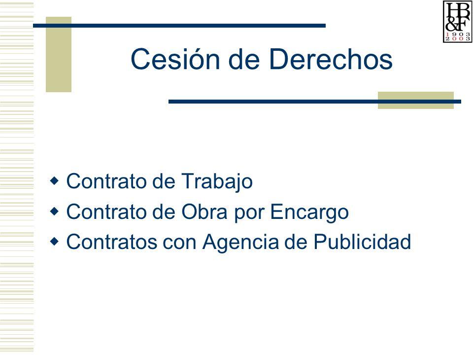 Cesión de Derechos Contrato de Trabajo Contrato de Obra por Encargo