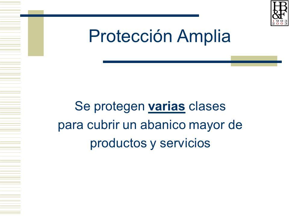 Protección Amplia Se protegen varias clases