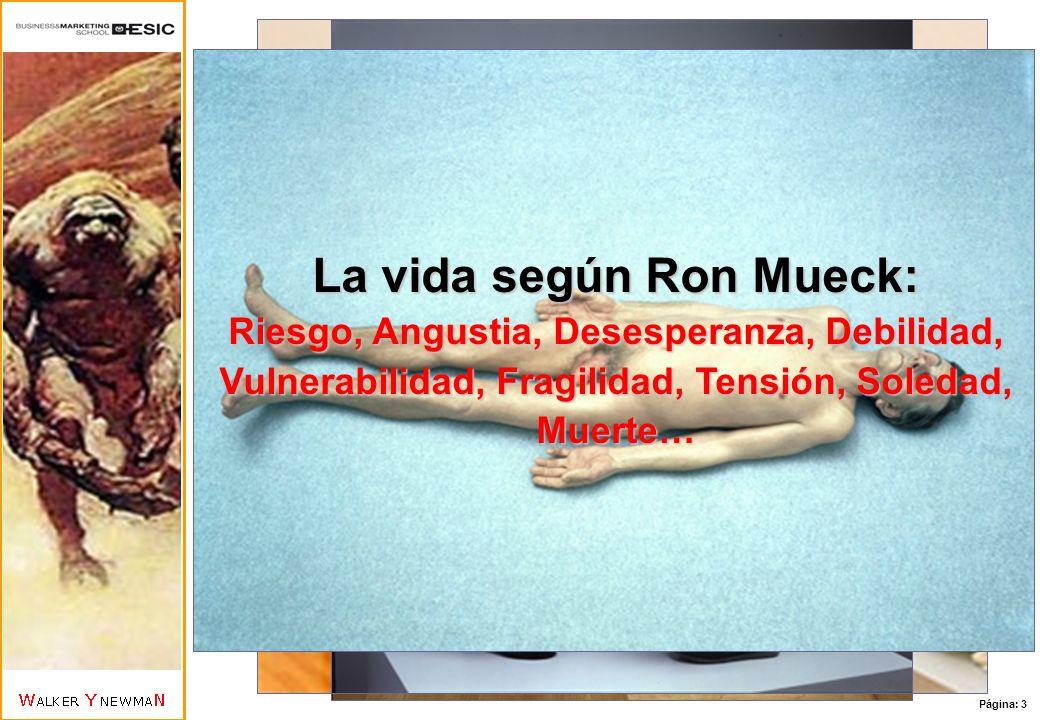 La vida según Ron Mueck:
