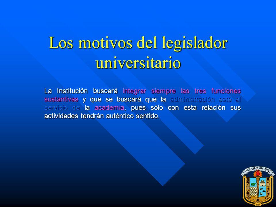 Los motivos del legislador universitario