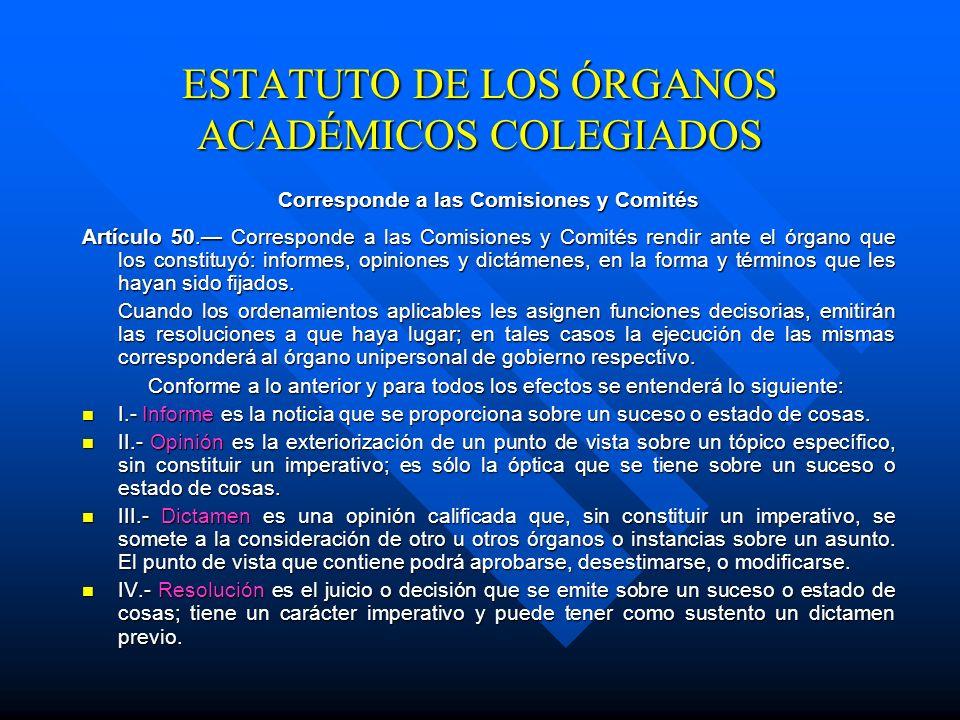 ESTATUTO DE LOS ÓRGANOS ACADÉMICOS COLEGIADOS