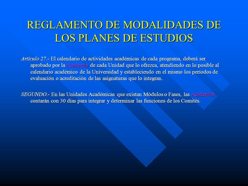 REGLAMENTO DE MODALIDADES DE LOS PLANES DE ESTUDIOS