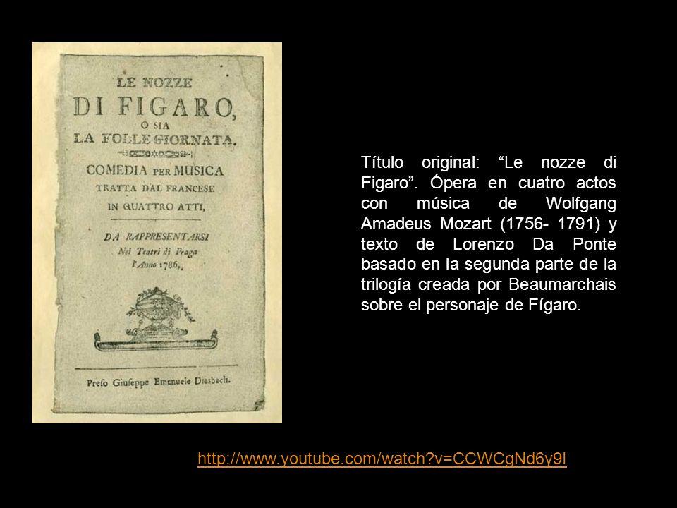 Título original: Le nozze di Figaro